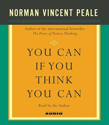 [CD] You Can If You Think You Can By Peale, Norman Vincent/ Peale, Norman Vincent (NRT)