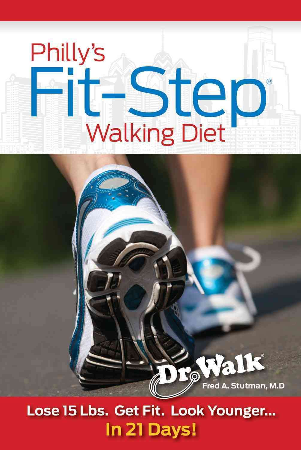 Philly's Fit-Step Diet Walk By Stutman, Fred A.